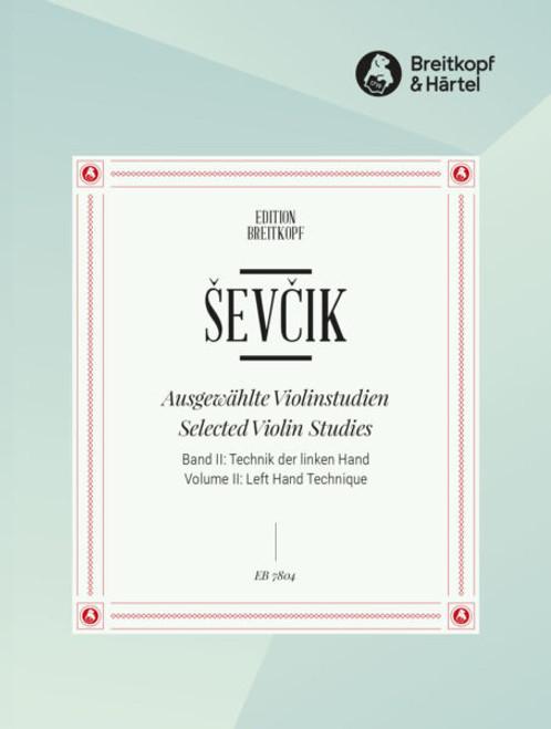 Sevcik, Selected Violin Studies, Volume 2: Left Hand Technique [Breit:EB7804]]