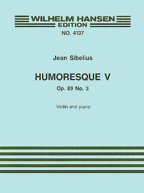 Sibelius - Humoresque V Op.89 No.3 (Violin/Piano)[HL:14030037]