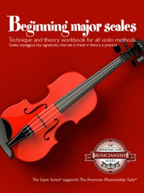 Beginning Major Scales for Violin [Sayre]