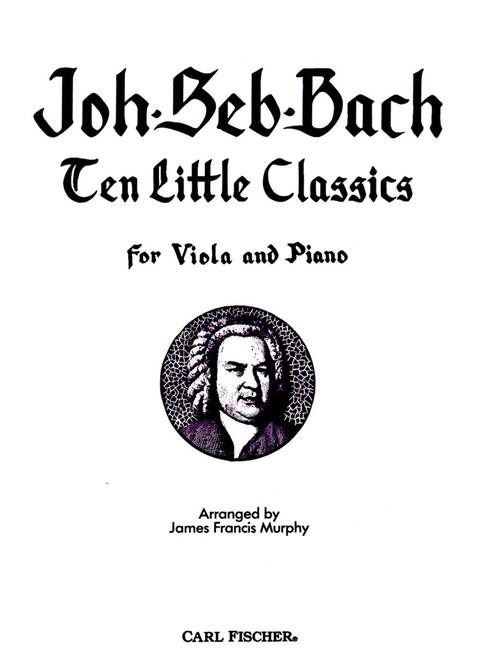 Bach, J.S. - Bach Ten Little Classics [CF:O4797]