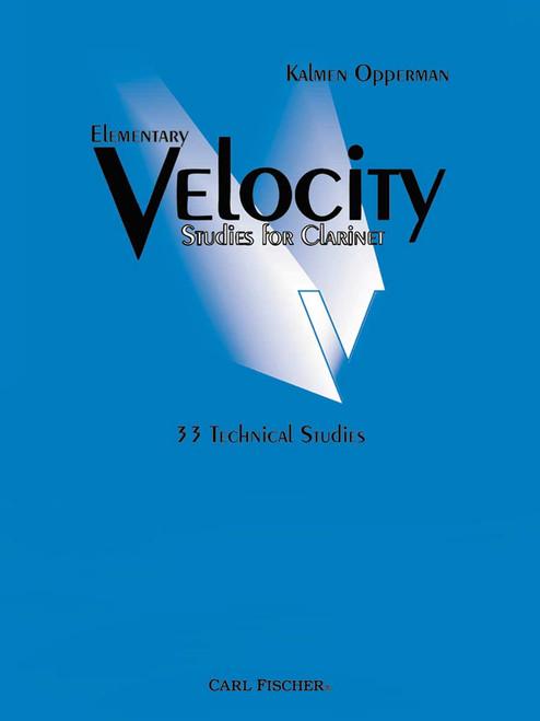 Opperman, Elementary Velocity Studies For Clarinet [CF:O5432]