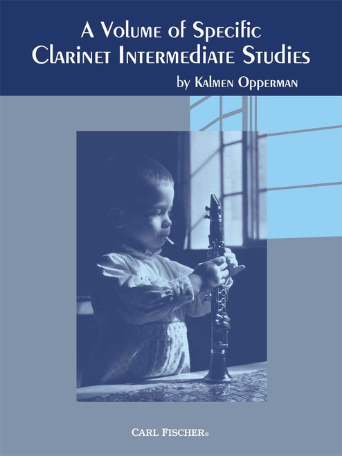 Opperman, A Volume Of Specific Clarinet Intermediate Studies [CF:WF91]