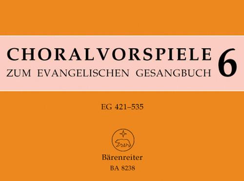 140 Vorspiele aus alter und neuer Zeit. Abschließender Band. EG 421 - 535. [Bar:BA8238]