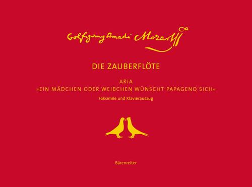 """Mozart, """"Ein Mädchen oder Weibchen wünscht Papageno sich"""" [Bar:BVK1775]"""