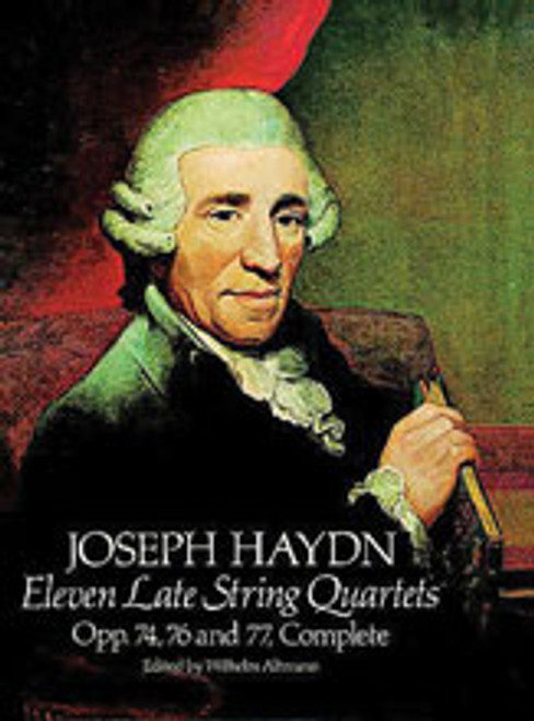 Haydn, 11 Late String Quartets, Opp. 74, 76 and 77, Complete [Dov:0486237532]