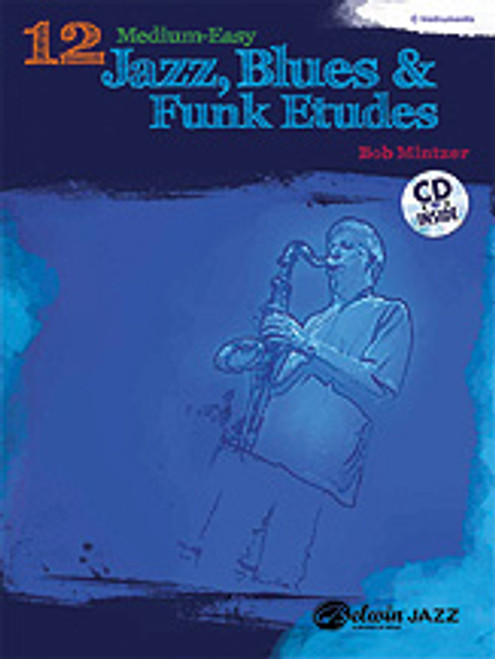 12 Medium-Easy Jazz, Blues & Funk Etudes [Alf:00-37023]