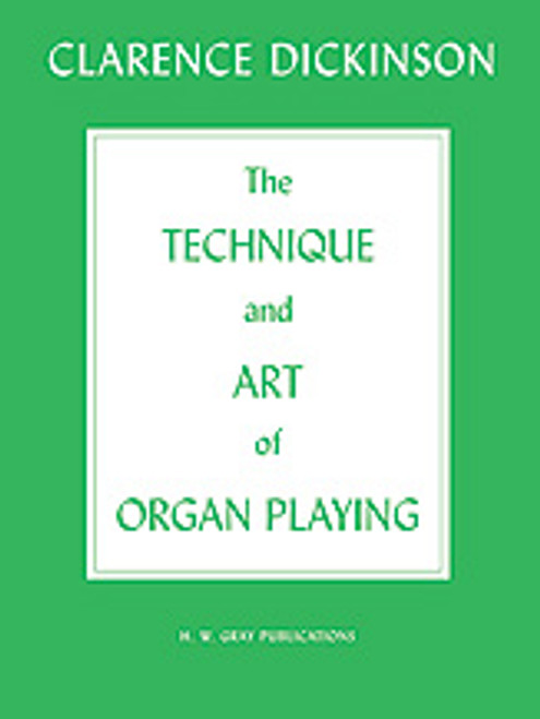 Technique and Art of Organ Playing [Alf:00-GB00030]