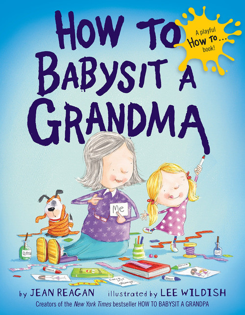 How to Babysit a Grandma - (Hardcover)