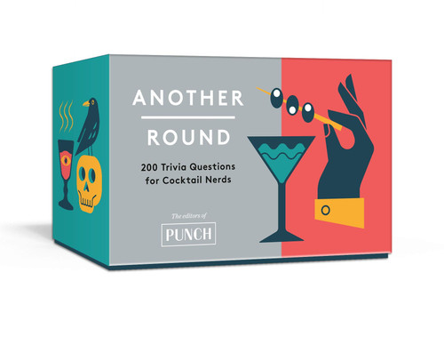 Another Round: 200 Trivia Questions for Cocktail Nerds: Card Games