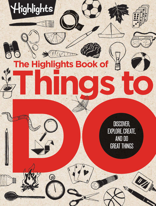 The Highlights Book of Things to Do - (Hardcover)