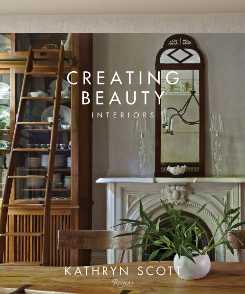 Creating Beauty: Interiors - (Hardcover)