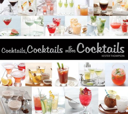 Cocktails, Cocktails & More Cocktails! - (Paperback)