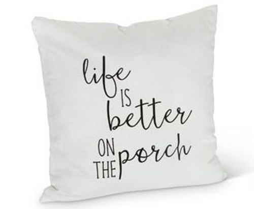"""Porch Pillow - """"Life is better on the porch"""""""