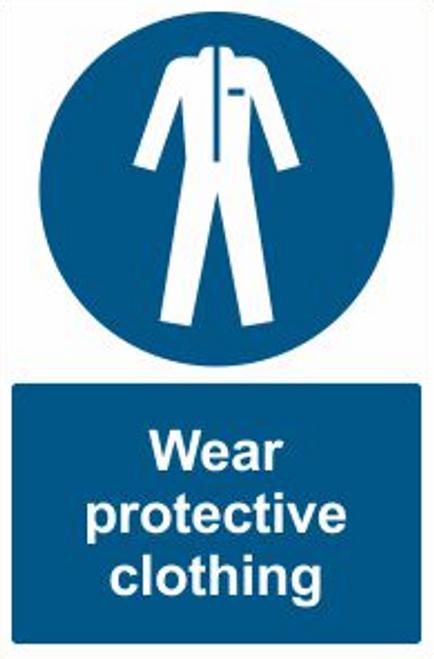 Wear Protective Clothing Safety Sign