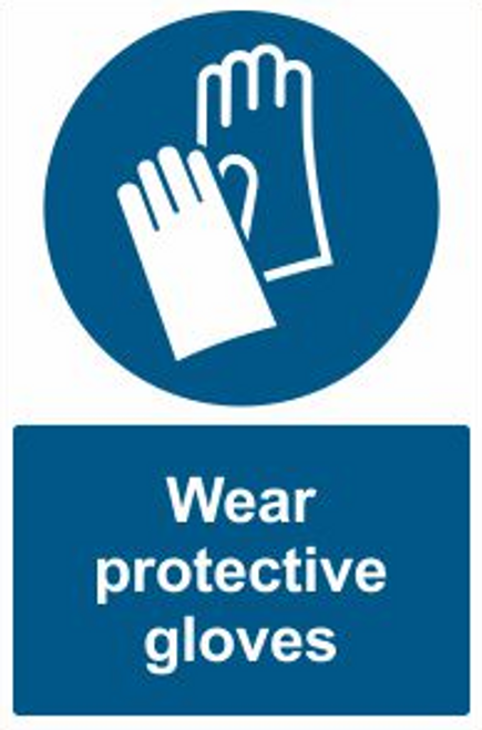 Wear Protective Gloves Safety Sign
