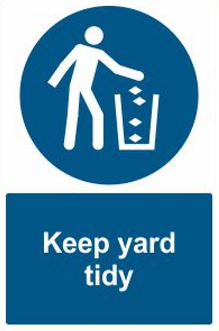 Keep Yard Tidy Safety Sign