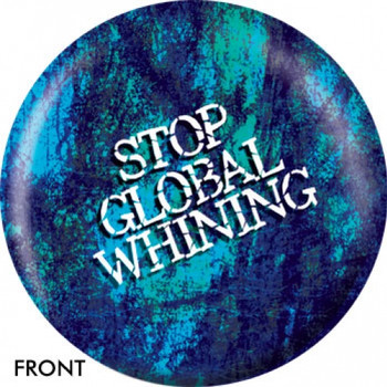 OTBB Stop Global Whining Bowling Ball front