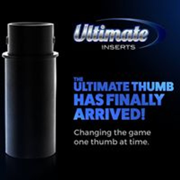 THE Ultimate Thumb Inner Sleeve with a Ultimate Slug Installed