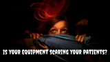 Does Your Chiropractic Equipment Scare Your Patients?