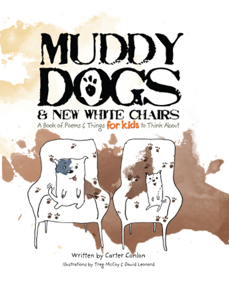 Muddy Dogs & New White Chairs