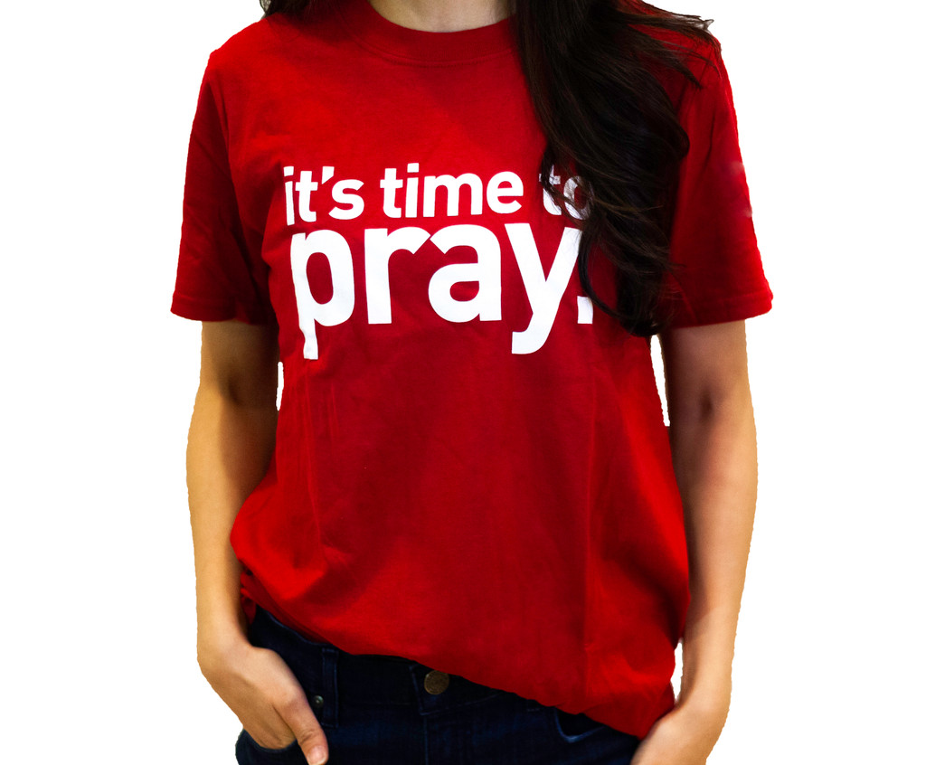 It's Time to Pray T Shirt