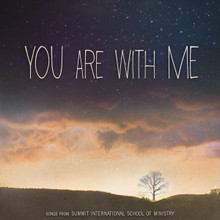 You Are With Me