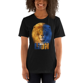 The Righteous are as Bold as a Lion Unisex T-Shirt