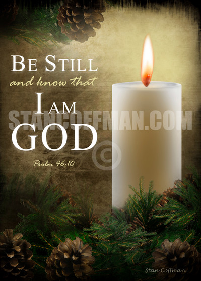 Be Still and Know That I Am God - Psalm 46:10 (Digital Download)