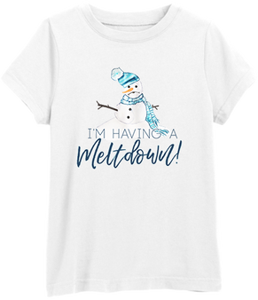 I'm having a meltdown Tee