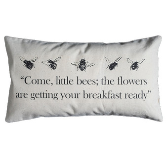 Come Little Bees . . .