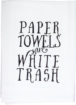 Paper Towels Are White Trash