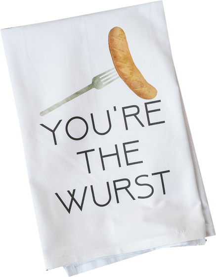 You're the Wurst