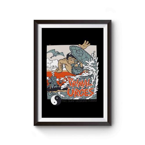 Surf T&c Primal Urges 80s Poster