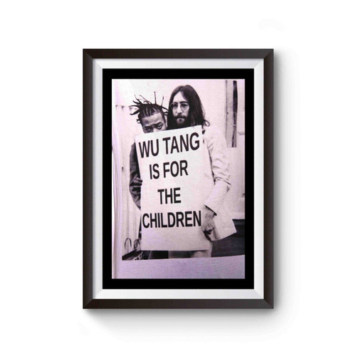 Wu Tang Is For Children Poster