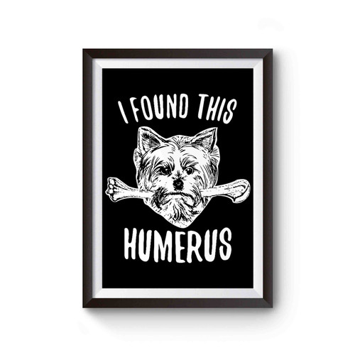 Yorkshire Terrier Humerus Poster