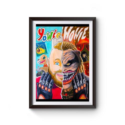 Yowie Wowie Bray Wyatt Art Poster