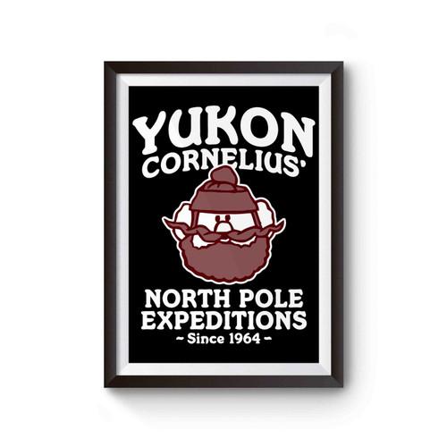 Yukon Cornelius North Pole Expeditions Poster
