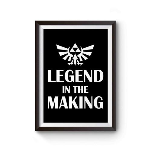 Zelda Legend In The Making Inspired Poster