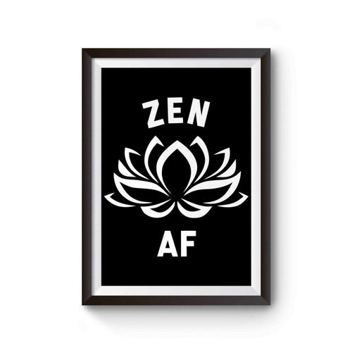 Zen Af Inspired Poster