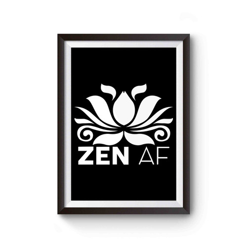 Zen Af Poster