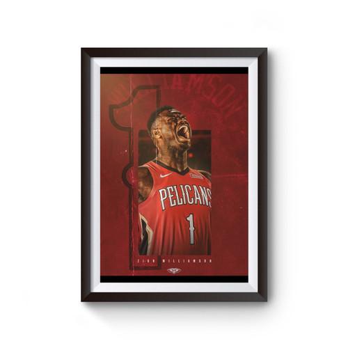 Zion Williamson Nolapelicans Poster