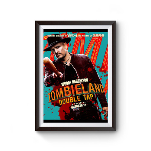 Zombieland Double Tap Woody Harrelson Poster