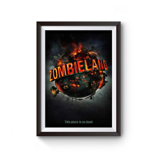 Zombieland The Place Is So Dead Poster