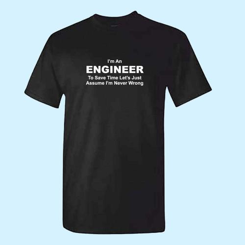 ENGINEER Never Wrong Best Men T Shirt
