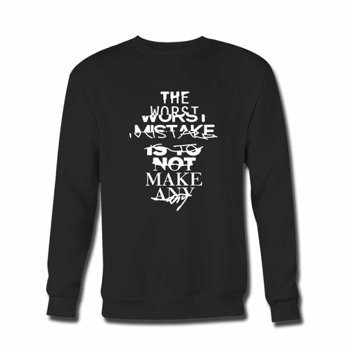Your Zayn Quote The Worst Mistake Crewneck Sweatshirt just got an update. This super comfortable and lighter weight crewneck will become your favorite go-to sweatshirt. The cozy spandex cuffs and waistband make this pill-resistant sweatshirt a fan favorite.And your group will look and feel their best in this premium ringspun cotton crew.