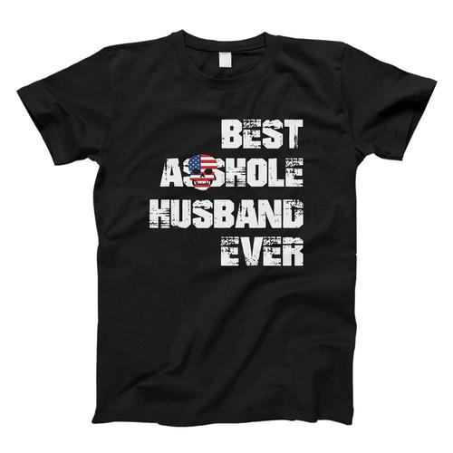 Best Asshole Husband Ever Fresh Men T Shirt