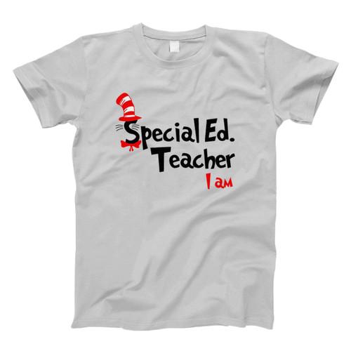 Teacher I Am Dr Seuss Sepecial Ed Fresh Men T Shirt