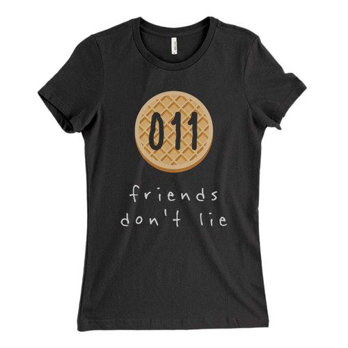 These are 011 Friends Dont Lie Fresh Women T Shirt that are cute tied to the side or paired with a cardigan or jacket for a more styled look. So comfy and classic, they are sure to make your vacation extra magical.