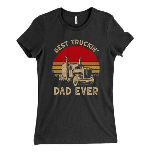 These are Best Truckin Dad Ever Fresh Women T Shirt that are cute tied to the side or paired with a cardigan or jacket for a more styled look. So comfy and classic, they are sure to make your vacation extra magical.