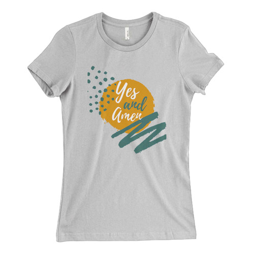 These are Yes And Amen Fresh Women T Shirt that are cute tied to the side or paired with a cardigan or jacket for a more styled look. So comfy and classic, they are sure to make your vacation extra magical.
